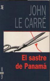 Portada EL SASTRE DE PANAMA - JOHN LE CARRE - PLAZA Y JANES