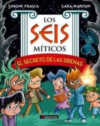 Portada EL SECRETO DE LAS SIRENAS - FRASCA, SIMONE / MARCONI, SARA - LABERINTO