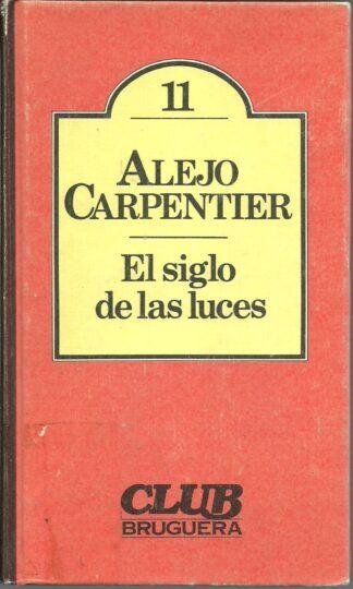 Portada EL SIGLO DE LAS LUCES - ALEJO CARPENTIER - BRUGUERA