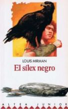 Portada EL SILEX NEGRO - LOUIS MIRMAN - ALTEA JUNIOR