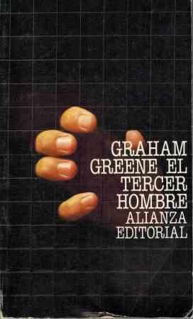 Portada EL TERCER HOMBRE - GRAHAM GREENE - ALIANZA