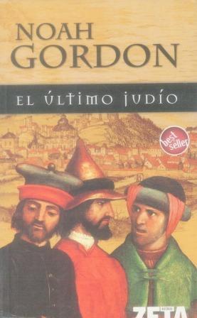 Portada EL ULTIMO JUDIO - NOAH GORDON - EDICIONES B ZETA