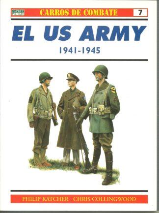 Portada EL US ARMY 1941-1945 - PHILIP KATCHER - RBA