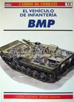 Portada EL VEHICULO DE INFANTERIA BMP - STEVEN ZALOGA / PETER SARSON - RBA