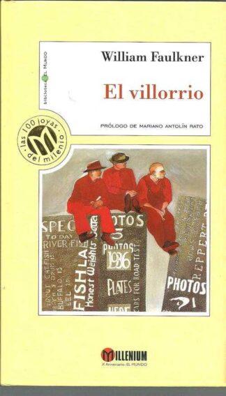 Portada EL VILLORRIO - WILLIAM FAULKNER - MILLENIUM EL MUNDO