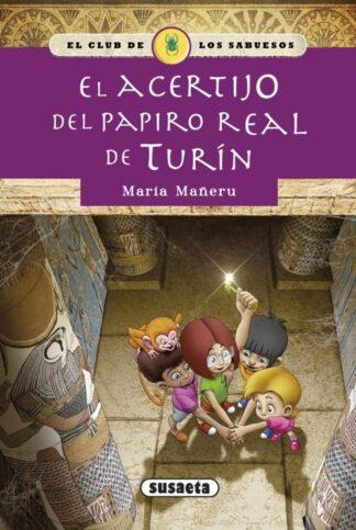 Portada EL ACERTIJO DEL PAPIRO REAL DE TURFN - MARIA MAÑERU - SUSAETA