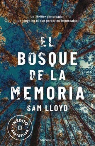Portada EL BOSQUE DE LA MEMORIA - SAM LLOYD - DEBOLSILLO
