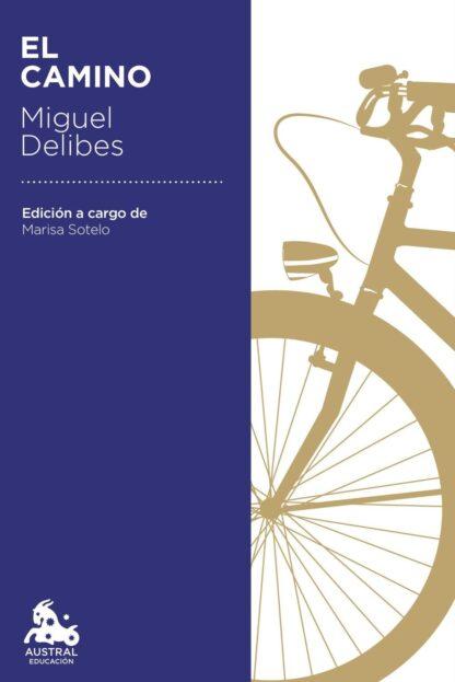 Portada EL CAMINO - MIGUEL DELIBES - DESTINO