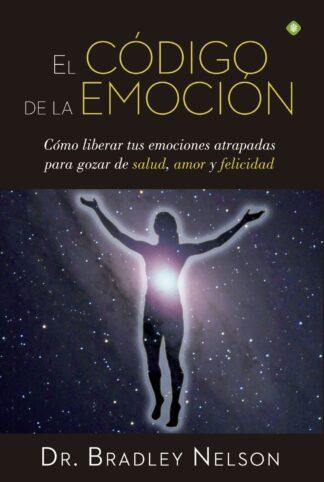 Portada EL CODIGO DE LA EMOCION - DR. BRADLEY NELSON - LA ESFERA DE LOS LIBROS