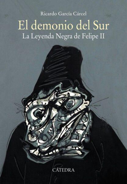 Portada EL DEMONIO DEL SUR - RICARDO GARCÍA CÁRCEL - CATEDRA