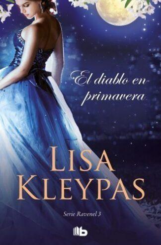 Portada EL DIABLO EN PRIMAVERA - KLEYPAS, LISA - EDICIONES B