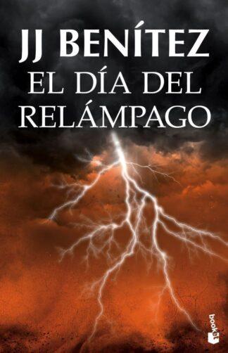 Portada EL DÍA DEL RELÁMPAGO - BENÍTEZ, J. J. - ESPASA CALPE