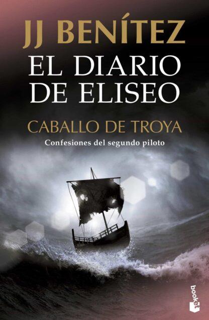 Portada EL DIARIO DE ELISEO. CABALLO DE TROYA - J. J. BENÍTEZ - BOOKET