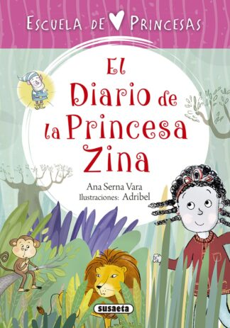 Portada EL DIARIO DE LA PRINCESA ZINA - SERNA, ANA - SUSAETA
