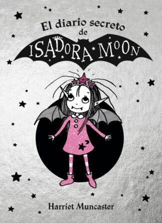 Portada EL DIARIO SECRETO DE ISADORA MOON (ISADORA MOON) - MUNCASTER, HARRIET - ALFAGUARA