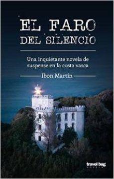 Portada EL FARO DEL SILENCIO - IBON MARTIN - TRAVEL BUG