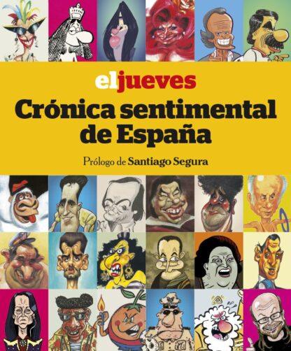 Portada EL JUEVES. CRÓNICA SENTIMENTAL DE ESPAÑA - JORDI RIERA PUJAL -