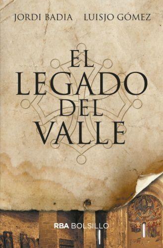 Portada EL LEGADO DEL VALLE -  JORDI BADIA/  LUISJO GÓMEZ  -