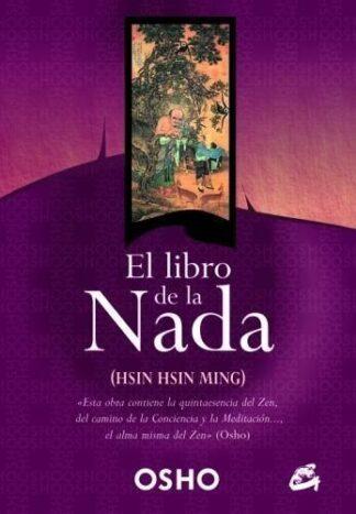 Portada EL LIBRO DE LA NADA HSIN HSIN MING - OSHO - GAIA