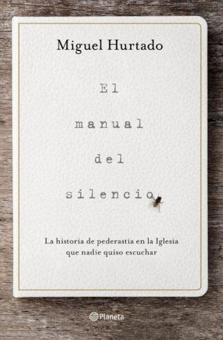 Portada EL MANUAL DEL SILENCIO - MIGUEL HURTADO - CIRCULO DE LECTORES