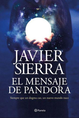 Portada EL MENSAJE DE PANDORA - JAVIER SIERRA - ESPASA CALPE