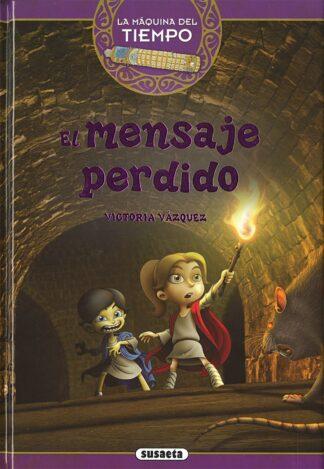 Portada EL MENSAJE PERDIDO -  ANA VICTORIA VÁZQUEZ COSSÍO - SUSAETA