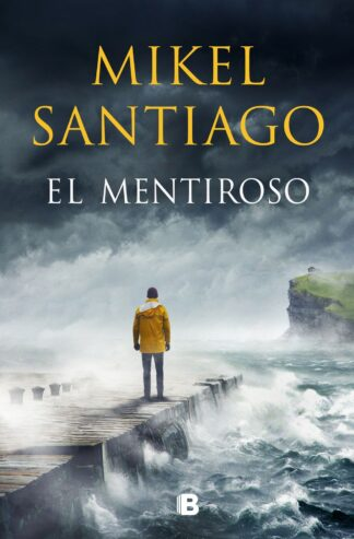 Portada EL MENTIROSO - MIKEL SANTIAGO - RBA