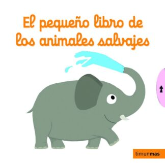 Portada EL PEQUEÑO LIBRO DE LOS ANIMALES SALVAJES -  - CIRCULO DE LECTORES