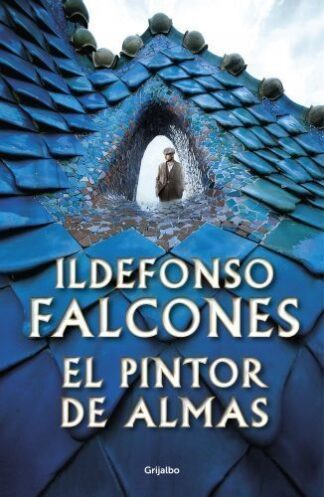 Portada EL PINTOR DE ALMAS - ILDEFONSO FALCONES - PLANETA