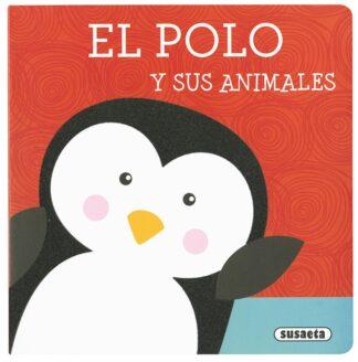 Portada EL POLO Y SUS ANIMALES - SUSAETA, EQUIPO - SUSAETA