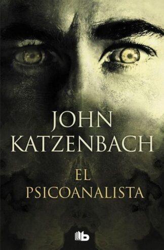 Portada EL PSICOANALISTA - JOHN KATZENBACH - EDICIONES B