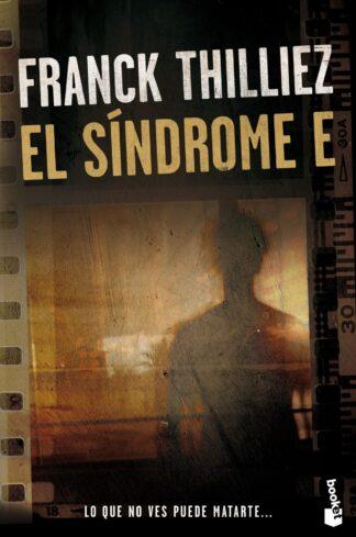 Portada EL SÍNDROME E - FRANCK THILLIEZ - PLANETA