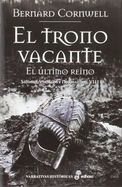 Portada EL TRONO VACANTE (VIII) - CORNWELL, BERNARD - POCKET EDHASA