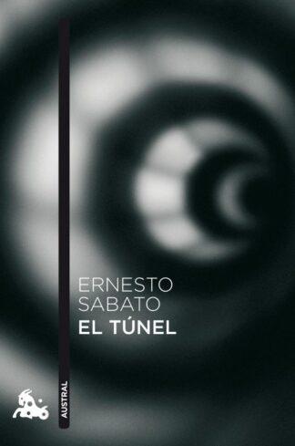 Portada EL TÚNEL - SABATO, ERNESTO - SEIX BARRAL