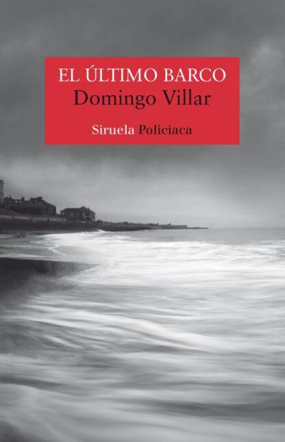 Portada EL ÚLTIMO BARCO - VILLAR, DOMINGO -