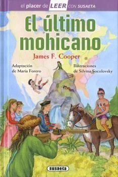 Portada EL ULTIMO MOHICANO - COOPER, J. F. / ADAPT. MARÍA FORERO - SUSAETA