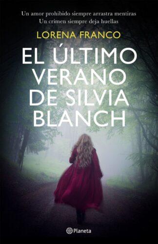 Portada EL ULTIMO VERANO DE SILVIA BLANCH - LORENA FRANCO - CIRCULO DE LECTORES