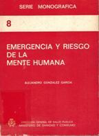 Portada EMERGENCIA Y RIESGO DE LA MENTE HUMANA - ALEJANDRO GONZALEZ GARCIA - MINISTERIO DE SANIDAD Y CONSUMO