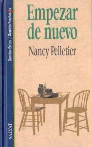 Portada EMPEZAR DE NUEVO - NANCY PELLETIER - SALVAT