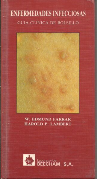 Portada ENFERMEDADES INFECCIOSAS. GUIA CLINICA DE BOLSILLO - W. EDMUND FARRAR Y HAROLD P.LAMBERT - TEMIS