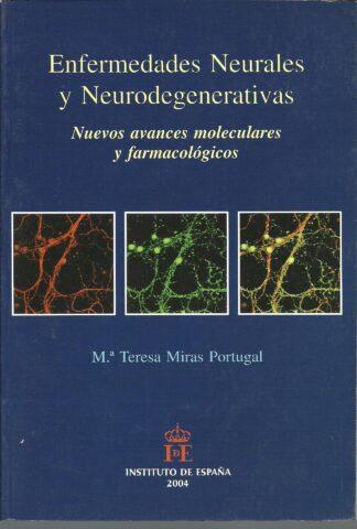 Portada ENFERMEDADES NEURONALES Y NEURODEGENERATIVAS - MARIA TERESA MIRAS PORTUGAL - INSTITUTO DE ESPAÑA