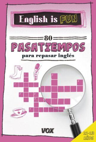 Portada ENGLISH IS FUN. 80 PASATIEMPOS PARA REPASAR INGLÚS 12-13 A OS - LAROUSSE EDITORIAL -
