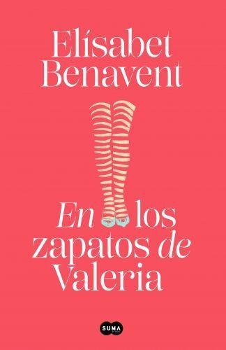 Portada EN LOS ZAPATOS DE VALERIA (SAGA VALERIA 1) - ELÍSABET BENAVENT - SUMA DE LETRAS