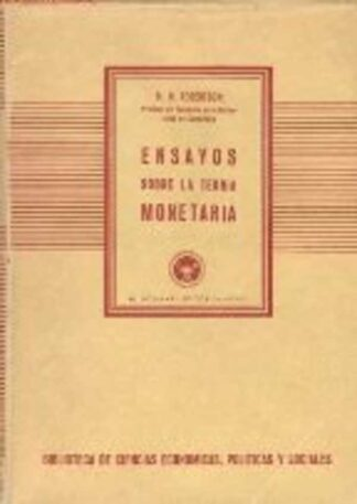 Portada ENSAYOS SOBRE LA TEORIA MONETARIA - D.H. ROBERTSON - AGUILAR