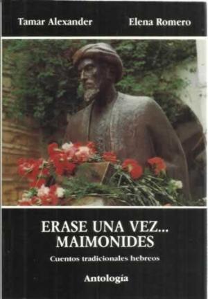 Portada ERASE UNA VEZ... MAIMONIDES - TAMAR ALEXANDER / ELENA ROMERO - EDICIONES EL ALMENDRO