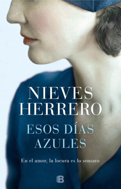 Portada ESOS DÍAS AZULES -  NIEVES HERRERO - PLAZA Y JANES