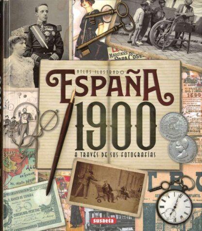 Portada ESPAQA 1900 A TRAVES FOTOGRAFI - VV.AA. - SUSAETA