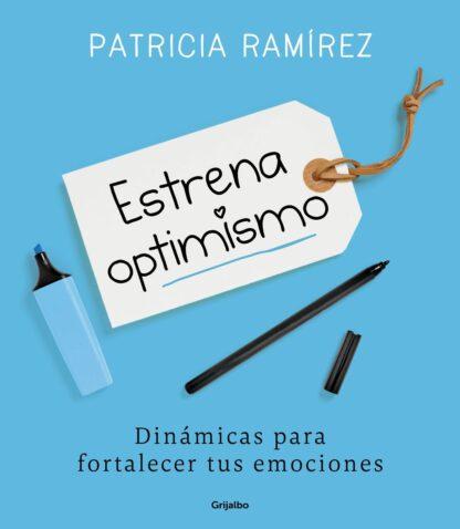 Portada ESTRENA OPTIMISMO - PATRICIA RAMÍREZ - PLANETA