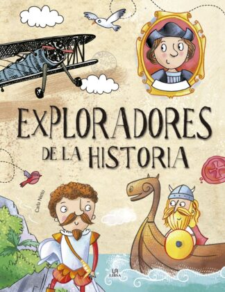 Portada -EXPLORADORES DE LA HISTORIA - NIETO MARTINEZ, CARLA - LIBSA