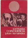 Portada EXTRAÑA COINCIDENCIA - JULIAN FERNANDEZ - FERCAS